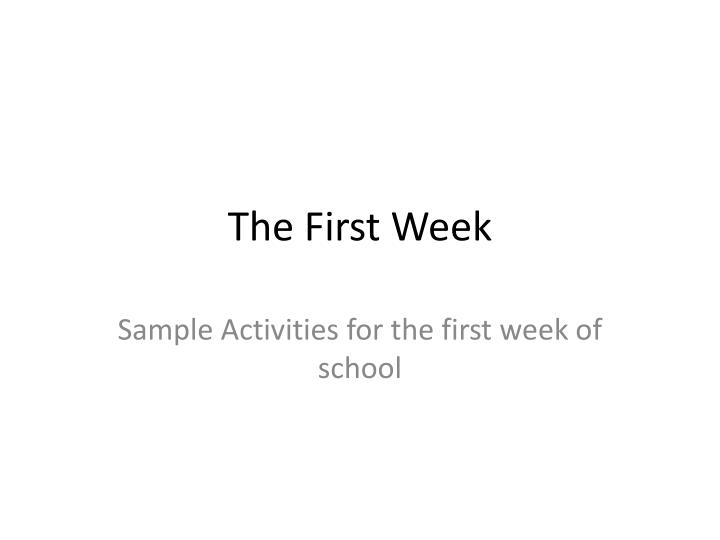 the first week n.