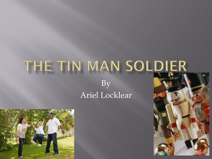 the tin man soldier n.