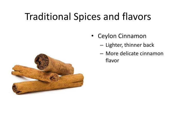 Traditional Spices and flavors