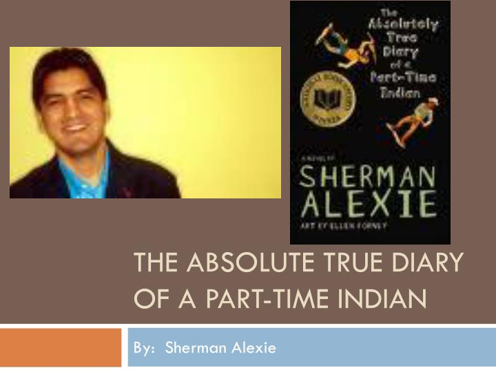 the absolute true diary of a part time indian