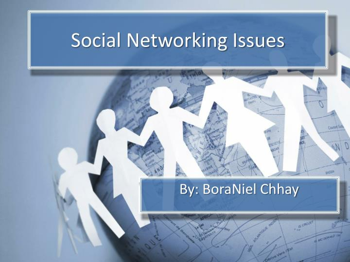 social networking issues n.