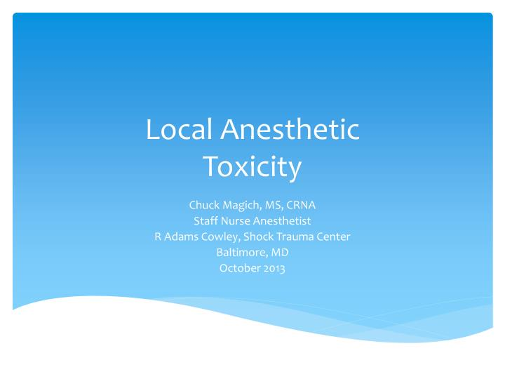 local anesthetic toxicity n.