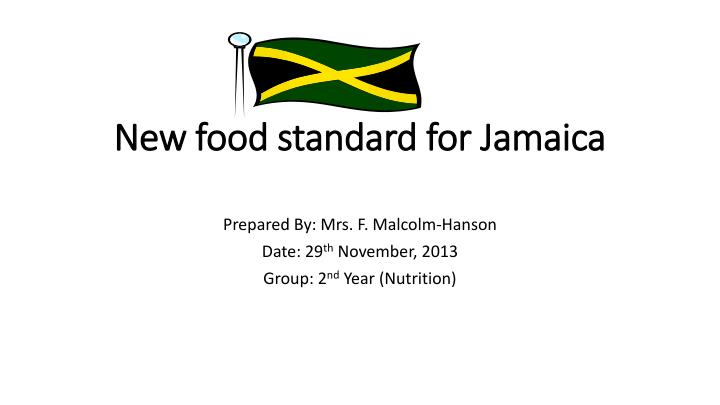 new food standard for jamaica n.