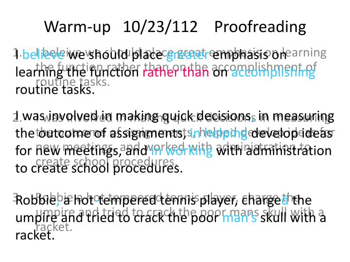 warm up 10 23 112 proofreading n.