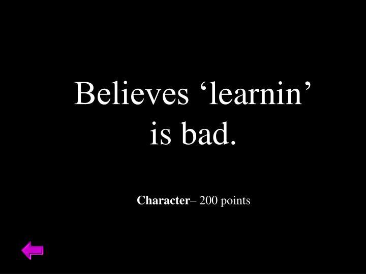 Believes '