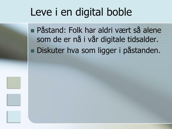 Leve i en digital boble