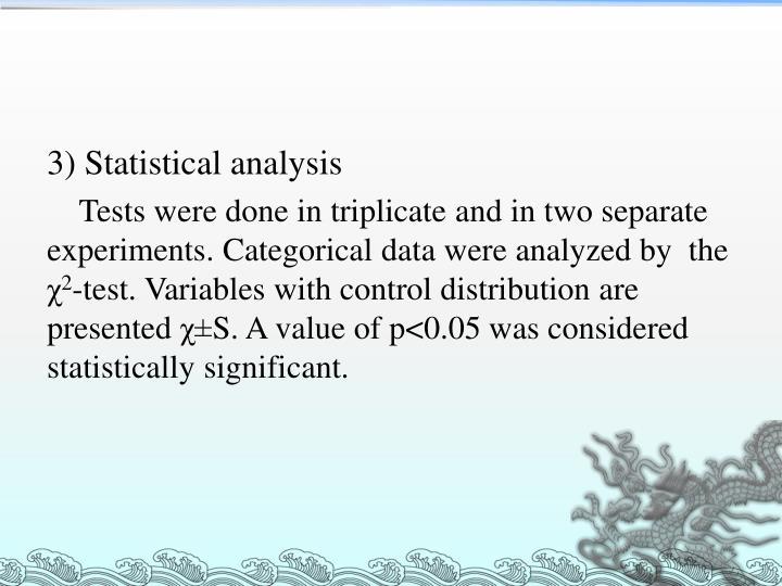 3) Statistical analysis