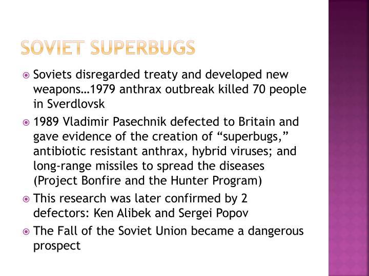 Soviet superbugs