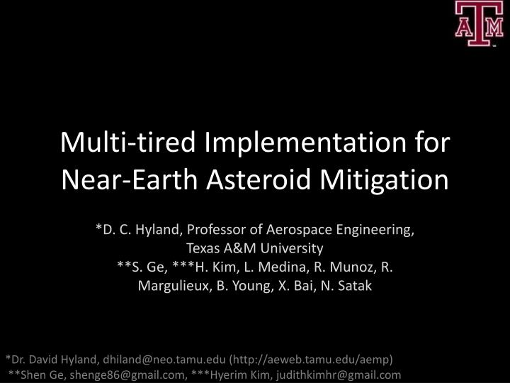 multi tired implementation for near earth asteroid mitigation n.