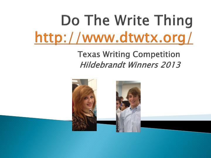 do the write thing essay contest 2012 Asked high school students in the region to write an essay on what change if you were president essay contest thing i would do if i were.