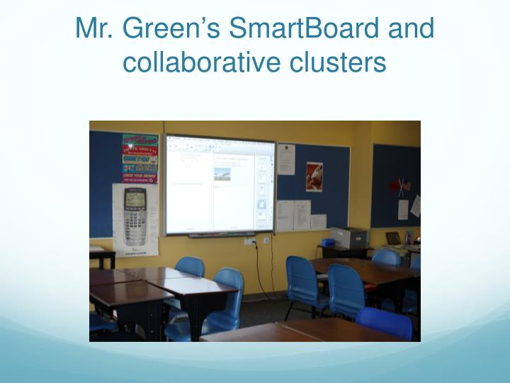 Mr. Green's SmartBoard and