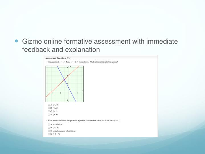 Gizmo online formative assessment with immediate feedback and explanation