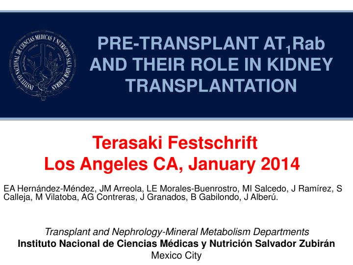 pre transplant at 1 rab and their role in kidney transplantation n.