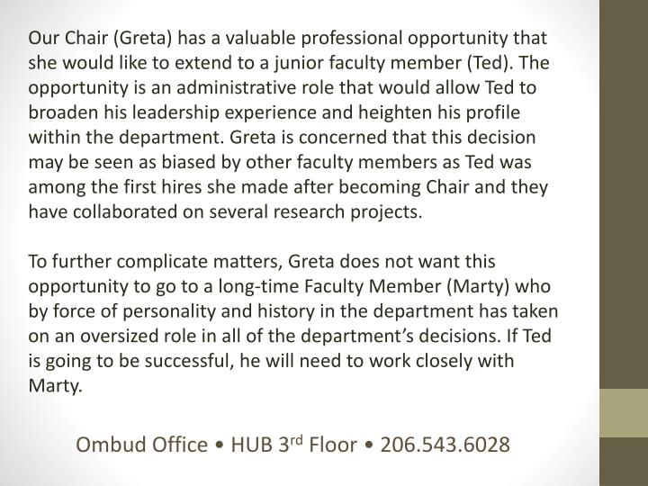 Our Chair (Greta) has a valuable professional opportunity that she would like to extend to a junior