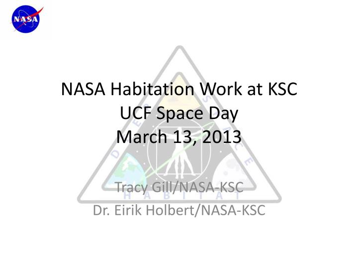 nasa habitation work at ksc ucf space day march 13 2013 n.
