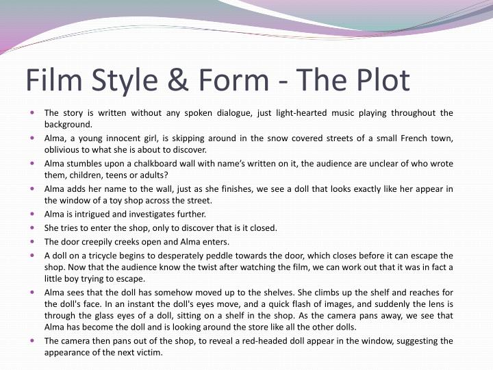 Film Style & Form - The Plot