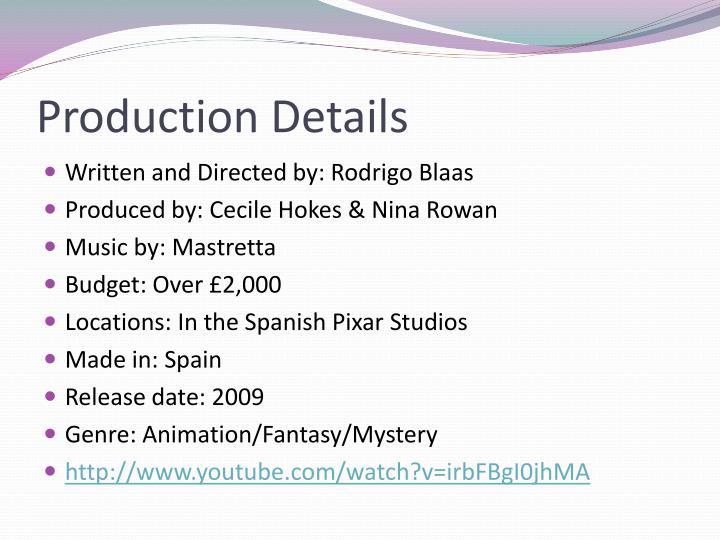 Production details