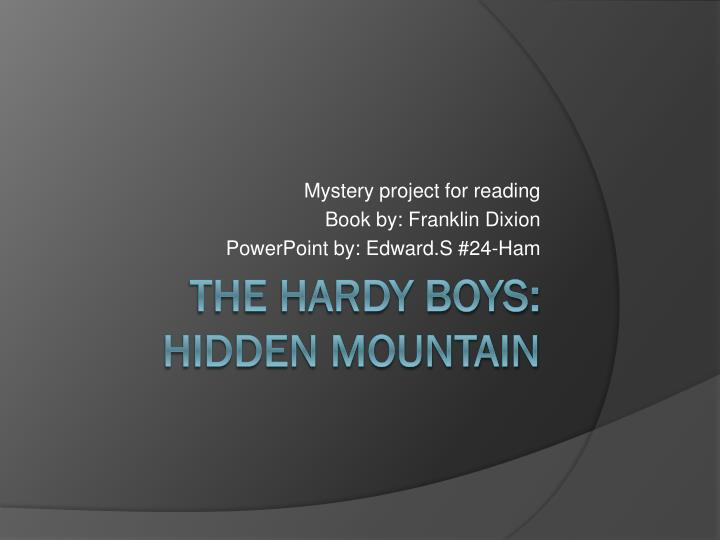 mystery project for reading book by franklin dixion powerpoint by edward s 24 ham n.