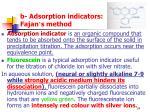 b adsorption indicators fajan s method