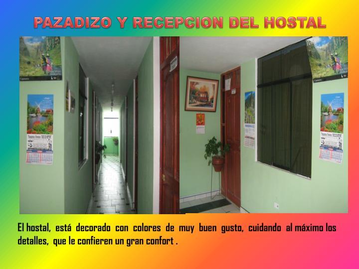 PAZADIZO Y RECEPCION DEL HOSTAL