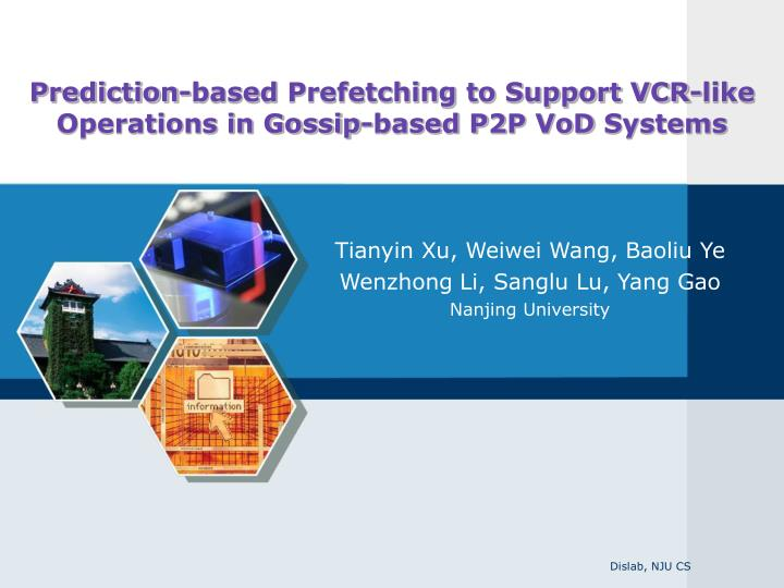 prediction based prefetching to support vcr like operations in gossip based p2p vod systems n.