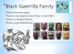 black guerrilla family