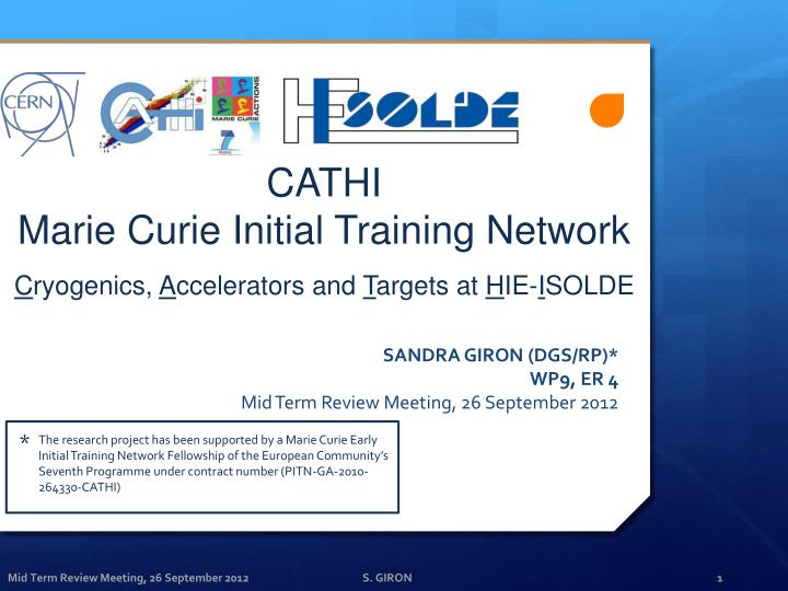 cathi marie curie initial training network c ryogenics a ccelerators and t argets at h ie i solde n.