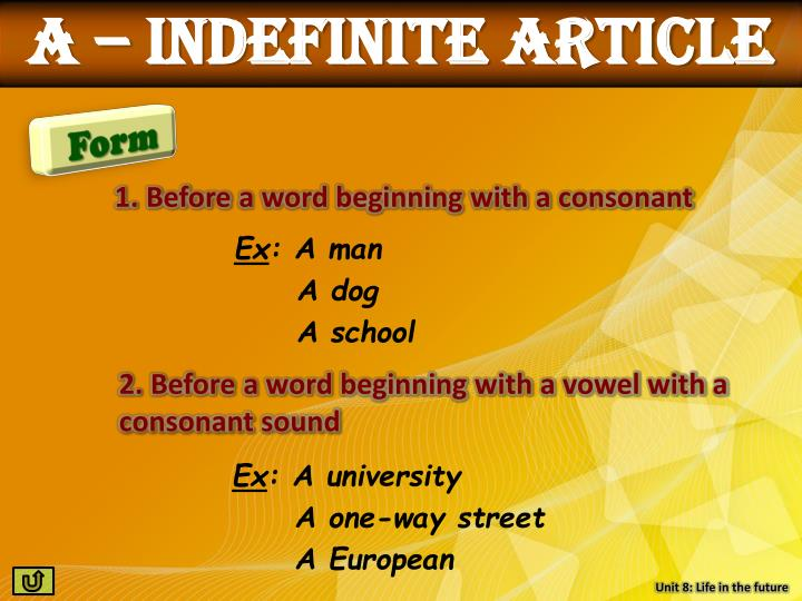 a – indefinite article
