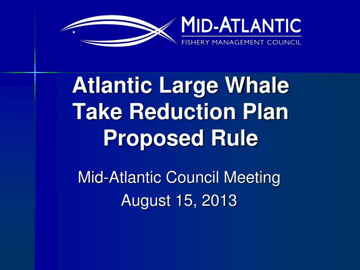 atlantic large whale take reduction plan proposed rule n.