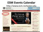 esm events calendar http www esm rochester edu
