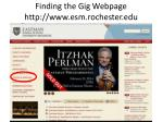 finding the gig webpage http www esm rochester edu
