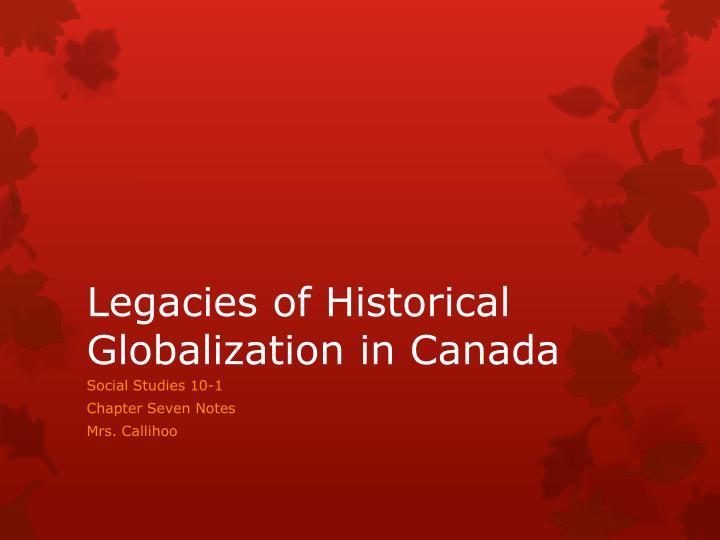 essay about legacies of historical globalization