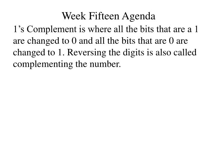 Week fifteen agenda1