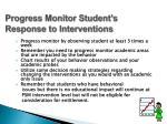 progress monitor student s response to interventions