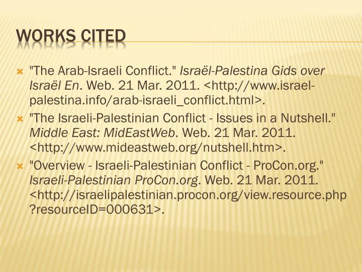an analysis of the arab israeli conflicts The arab-israeli conflict part of rocky harbors: taking stock of the middle east in 2015 april 24, 2015 the question of whether negotiations can resolve the conflict and create an independent palestinian state has led some to indifference and others to renewed zeal.