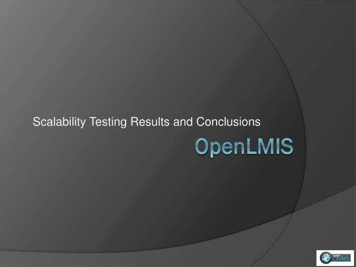 scalability testing results and conclusions n.