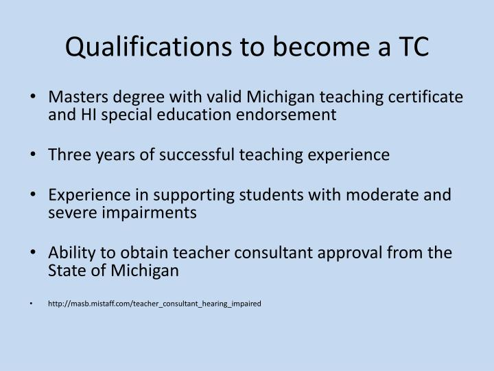 Qualifications to become a TC