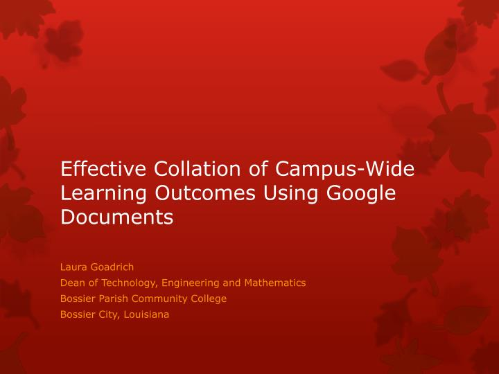 effective collation of campus wide learning outcomes using google documents n.