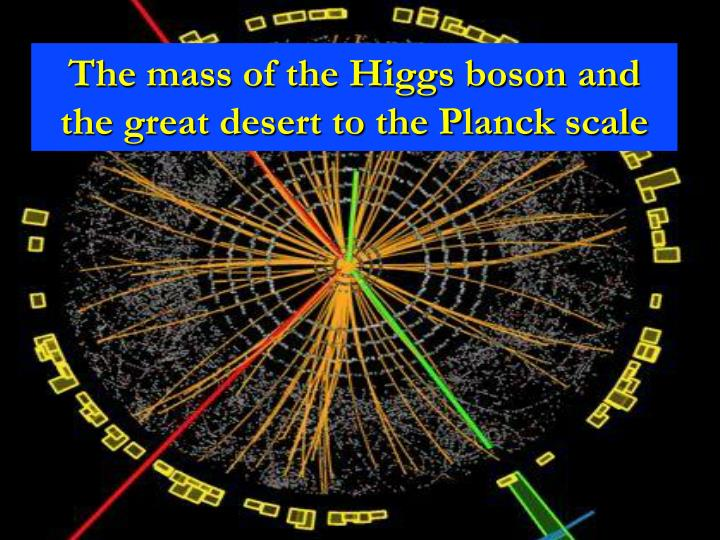 the mass of the higgs boson and the great desert to the planck scale n.