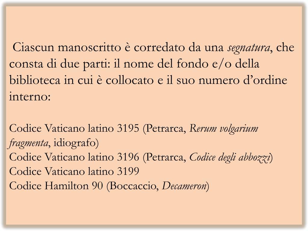 PPT - Filologia del manoscritto Filologia dei testi a