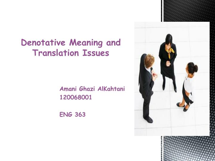 denotative meaning and translation issues n.