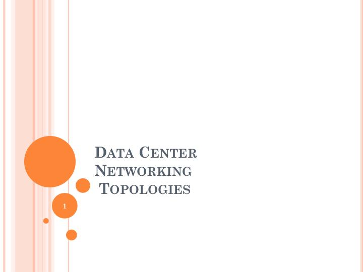data center networking topologies n.
