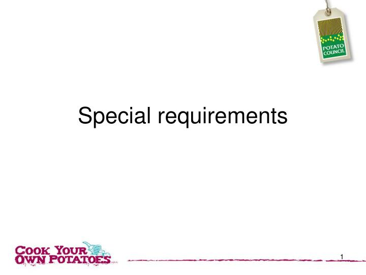 special requirements n.