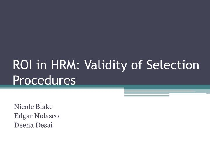roi in hrm validity of selection procedures n.