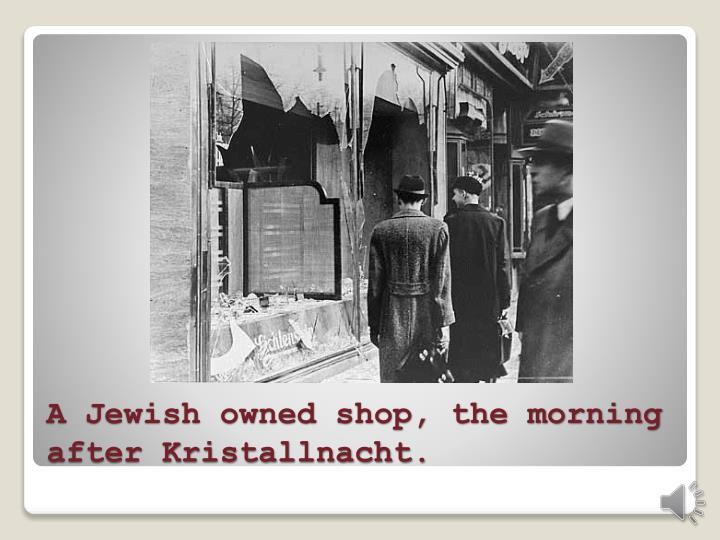 A Jewish owned shop, the morning after Kristallnacht.