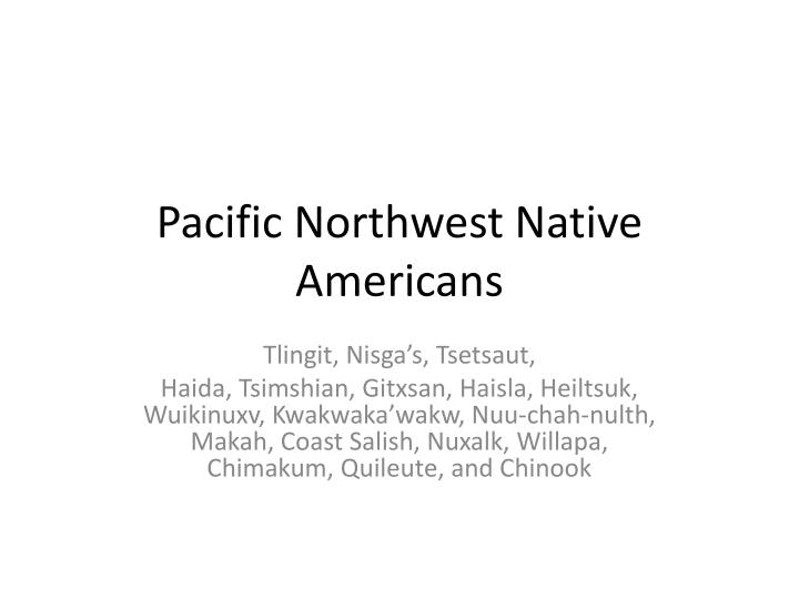 pacific northwest native americans n.