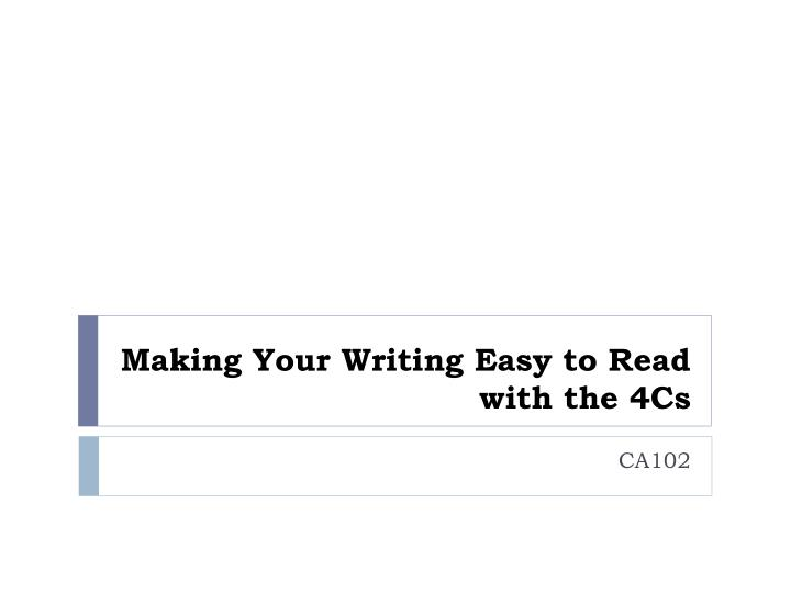 Making Your Writing Easy to