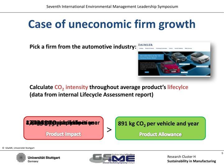 Case of uneconomic firm growth