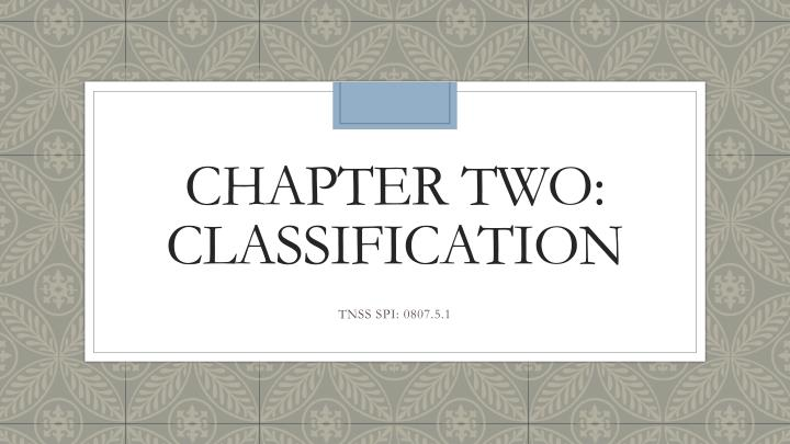 chapter two classification n.