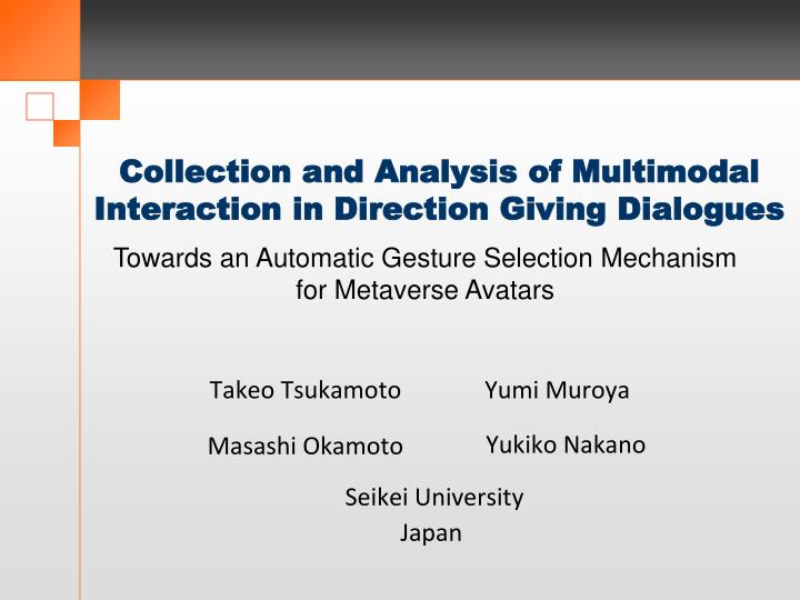 collection and analysis of multimodal interaction in direction giving dialogues n.